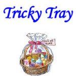 Tricky Tray October 27